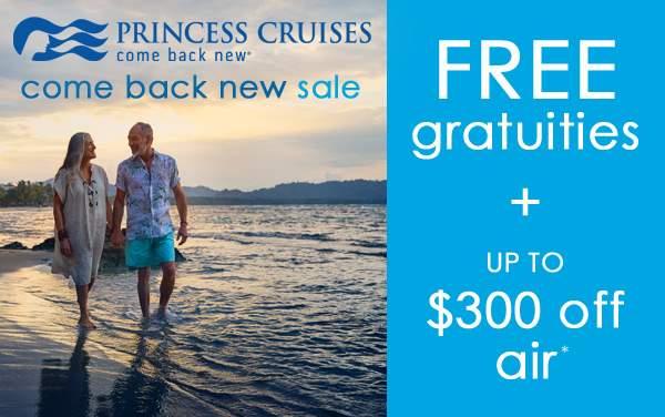Princess Cruises: FREE Gratuities*