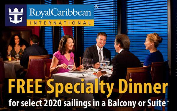 Royal Caribbean: FREE Specialty Dinner*