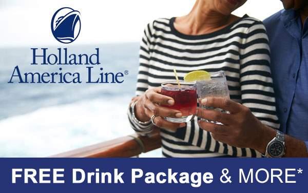 Holland America: FREE Drinks, Specialty Dinner...
