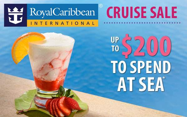 Royal Caribbean Sale: up to $200 to Spend at Sea*