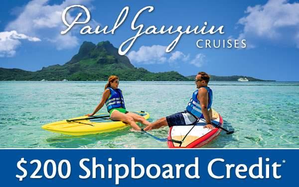 Paul Gauguin: FREE $200 Shipboard Credit*