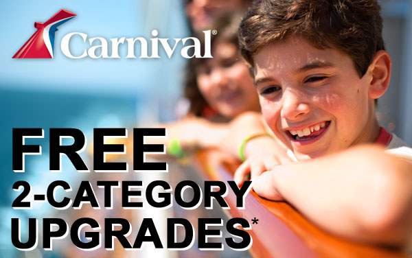 Carnival Sale: FREE 2-Category Upgrades*