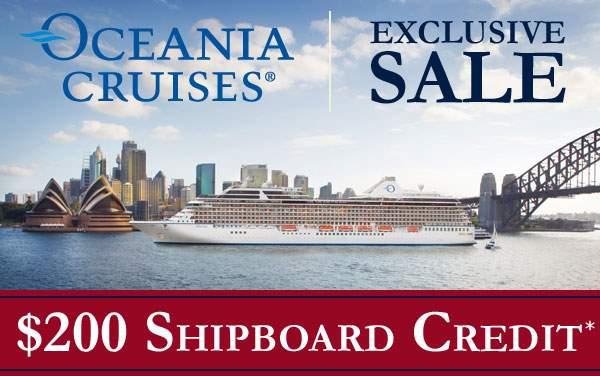 Oceania Cruises: $200 FREE Shipboard Credit*