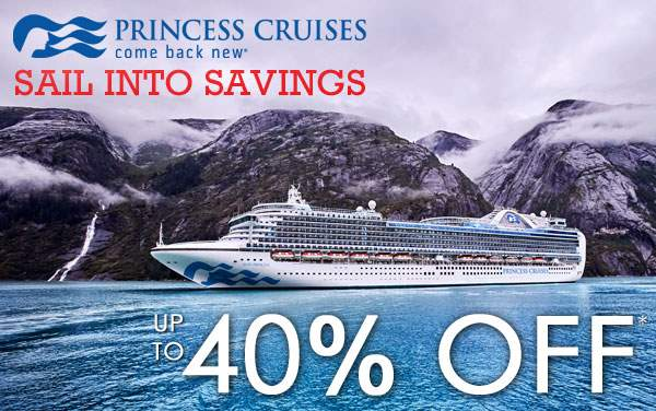 Princess Cruises: up to 40% OFF*