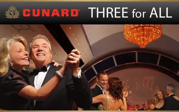 Cunard Sale: 3 for ALL Sale