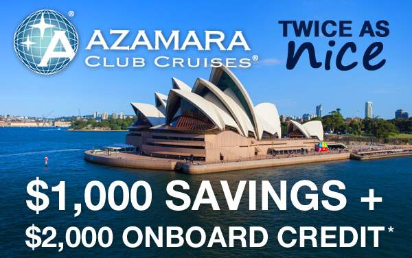 Azamara Sale: $1,000 OFF and $2,000 OBC*