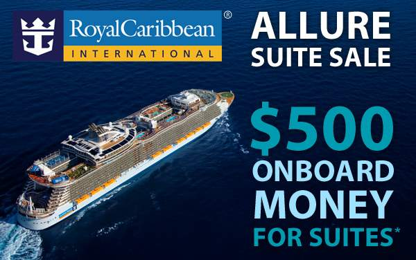 Royal Caribbean Allure Sale: $500 OBC for Suites*
