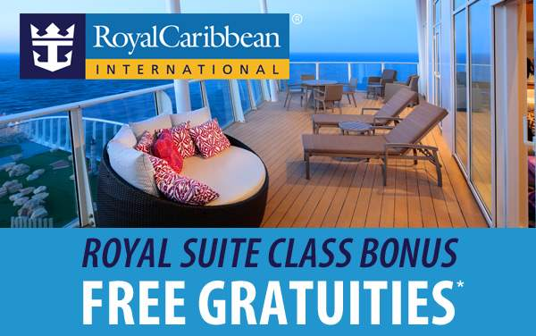 Royal Caribbean: FREE Gratuities for Royal Suites*