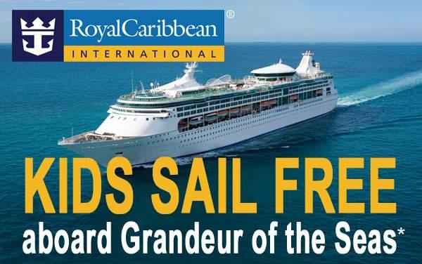 Royal Caribbean: Kids Sail FREE aboard Grandeur*