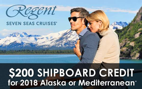 Regent Seven Seas: $200 OBC for Alaska or Med*