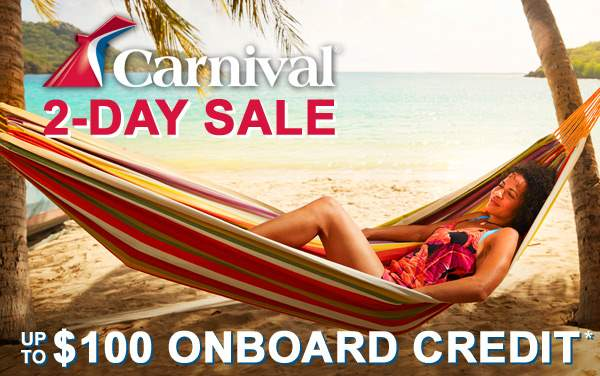 Carnival 2-Day Sale: up to $100 Onboard Credit*