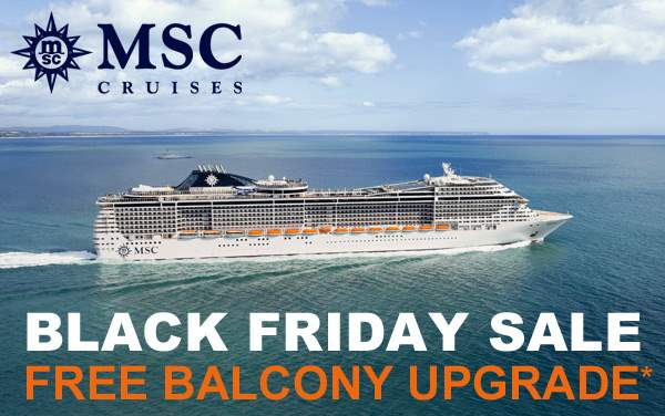 MSC Cruises Black Friday Sale: FREE Upgrade*