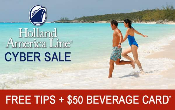Holland America: FREE Tips and Drink Card*