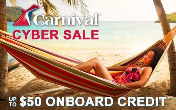 Carnival Cyber Sale: $50 FREE Onboard Credit*
