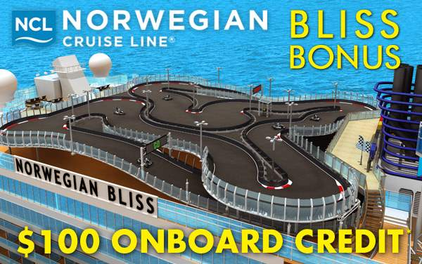 Norwegian Bliss Bonus: $100 FREE Onboard Credit*