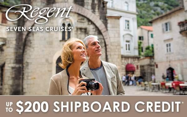 Regent Seven Seas: $200 Shipboard Credit*