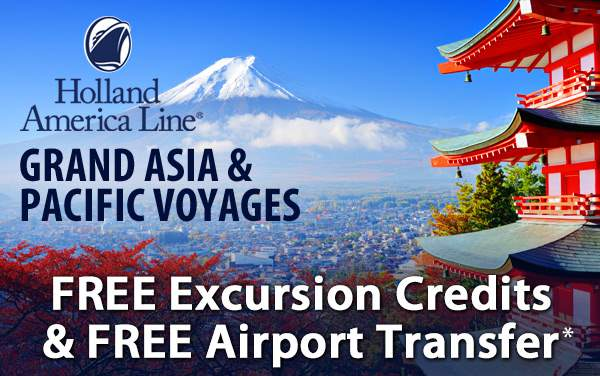 Exclusive Offer for Holland America Grand Asia