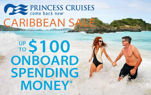 Princess Caribbean Sale: up to $100 Onboard Credit