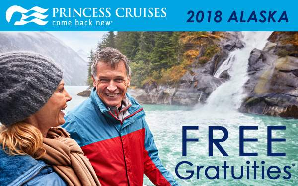 Princess Cruises: FREE Gratuities for Alaska*