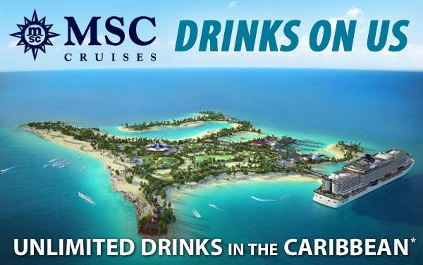 MSC Cruises: Unlimited Drinks for the Caribbean*