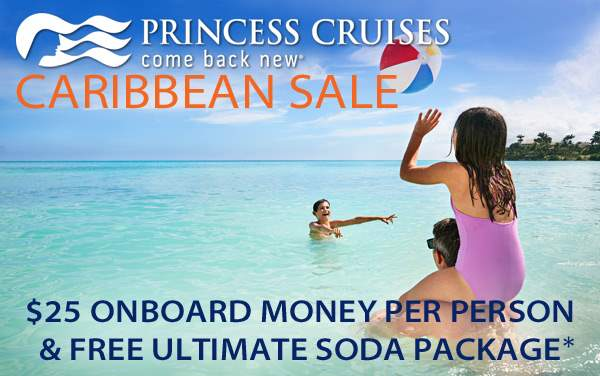 Princess Cruises: $25 OBC pp and Free Drinks*