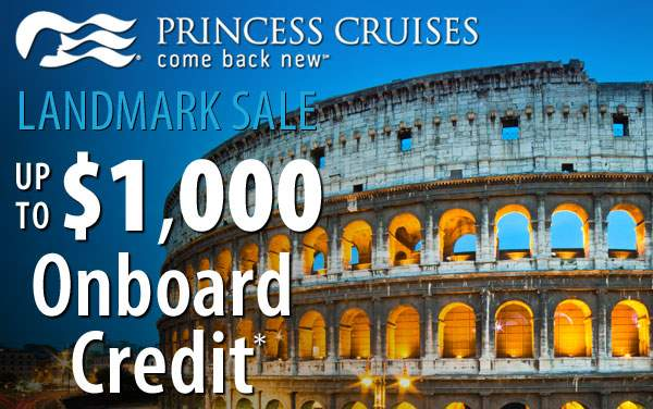 Princess Cruises: up to $1,000 Onboard Credit*
