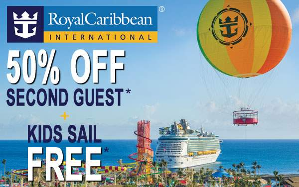 Royal Caribbean: 50% OFF 2nd Guest and Kids Free*