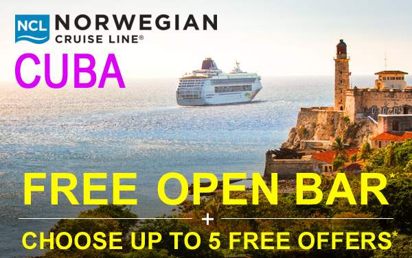 Norwegian Cruise Line: FREE Open Bar to Cuba*
