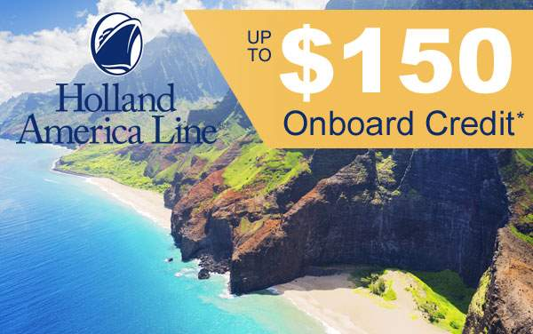 Holland America Sale: up to $150 to Spend at Sea*