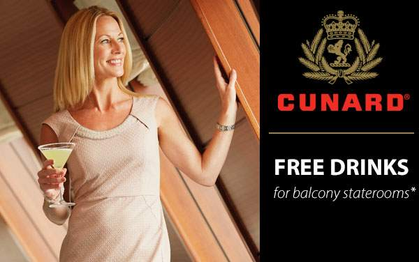 Cunard Line: Free Drinks for Balcony Staterooms*
