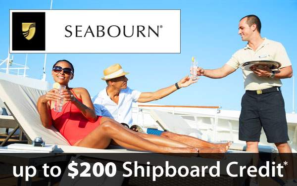 Seabourn Sale: up to $200 Shipboard Credit*