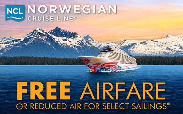 Norwegian Cruise Line: Free or Reduced Airfare*