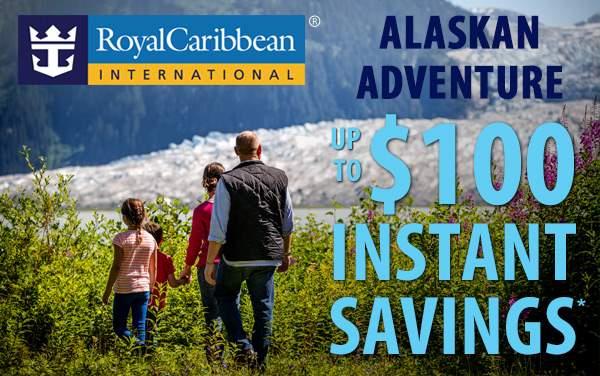 Royal Caribbean Alaska Deal: up to $100 savings!