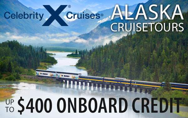 Celebrity Alaska Cruisetours: up to $400 OBC*