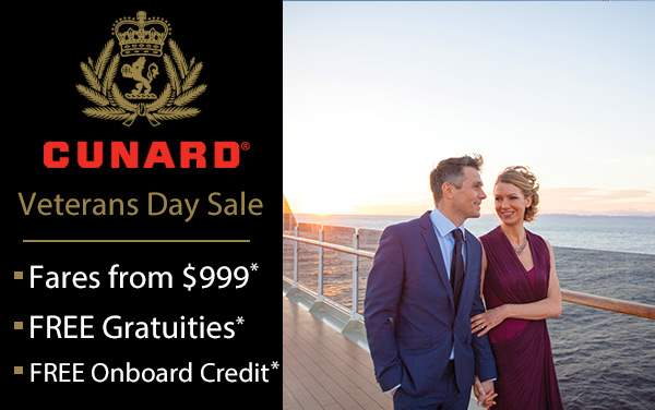 Cunard Line Veterans Day Sale: Free Tips and More*
