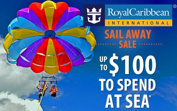 Royal Caribbean Sail Away Sale: Up to $100 OBC*