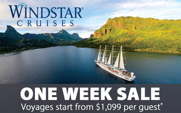 Windstar Cruises 1-Week Sale: Fares from $1,099*