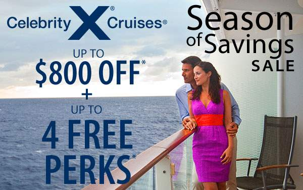 Celebrity Cruises: Save up to $800 plus Free Perks