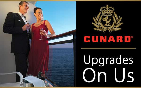Cunard Upgrades on Us: Free Upgrade + More*