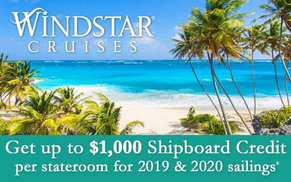 Windstar Cruises December Offer: Up to $1,000 SBC*