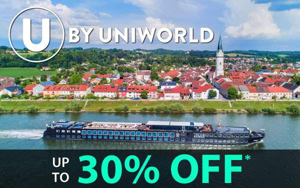 U by Uniworld: up to 30% OFF*