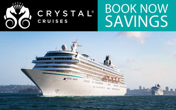Crystal Ocean Cruises: Book Now Savings*