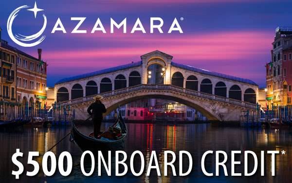 Azamara: Free $500 Onboard Credit*