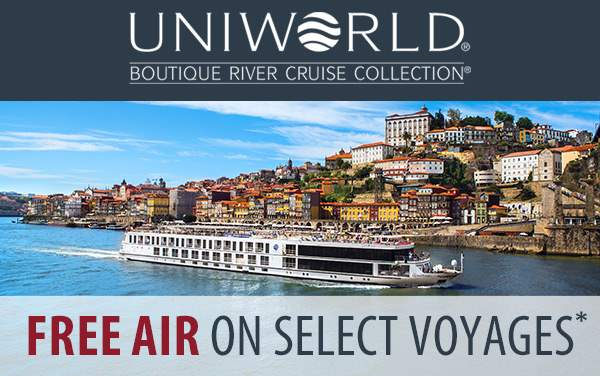 Uniworld: up to 30% Off or FREE Air*