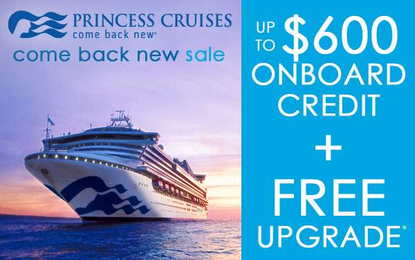 Princess Cruises: Free OBC, Free Upgrade and More*