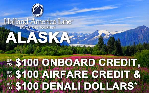 Holland America Alaska: Free OBC, Air Credit...