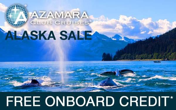 Azamara: Free Onboard Credit for Alaska*