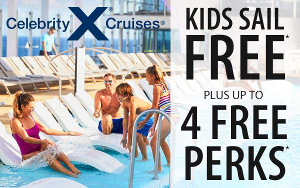 Celebrity Cruises: Free Perks plus Kids Sail Free*