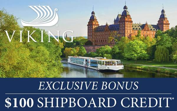 Viking Rivers: $100 Exclusive Onboard Credit*