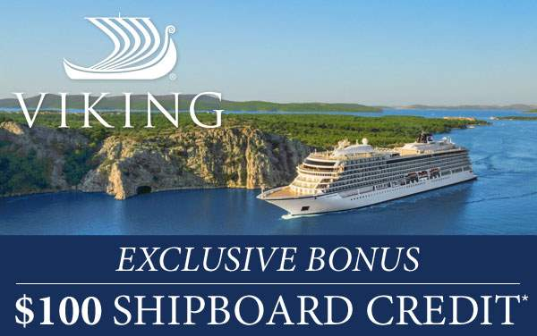 Viking Oceans: $100 Exclusive Onboard Credit*